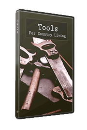 Tools For Country Living