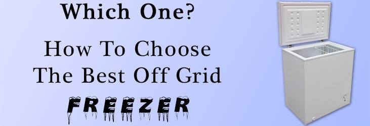 How to choose the best off grid freezer